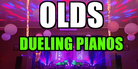 Olds Dueling Pianos Extreme- Burn 'N' Mahn Audience Request Show tickets