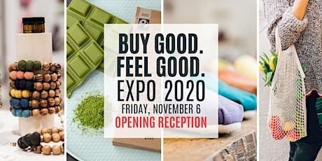 Buy Good. Feel Good. Expo Opening Reception - Toronto 2020 tickets