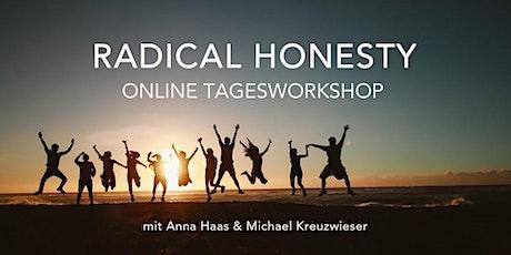 Radical Honesty Online Tagesworkshop für Einsteiger mit Anna & Michael Tickets