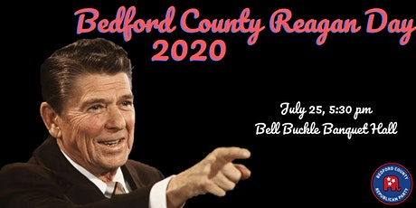 Bedford County Reagan Day Dinner 2020 tickets
