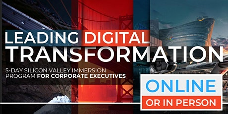 Leading Digital Transformation | Executive Program | April | Online Option Available Now! tickets