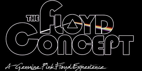 The Floyd Concept: A Genuine Pink Floyd Experience tickets