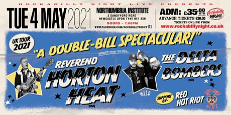 Reverend Horton Heat + Delta Bombers & Support from Red Hot Riot tickets