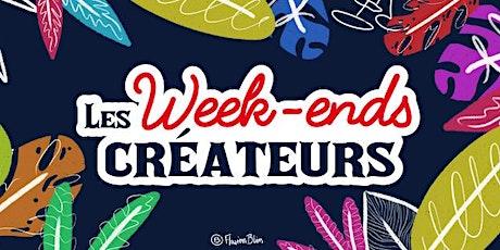 Les Week-Ends Créateurs #4 billets