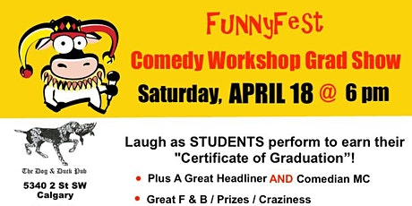 COMEDY WORKSHOP GRAD SHOW: Saturday, APRIL 18 @ 6 pm tickets