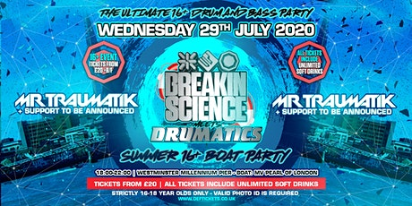Breakin Science & Drumatics 16-18 Summer Boat Party tickets