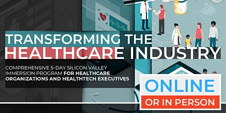Transforming The Healthcare Industry | April Program |  Online Option Available Now! tickets