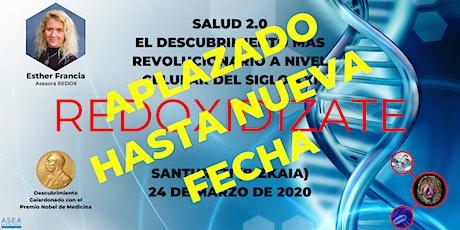 SALUD 2.0, EL DESCUBRIMIENTO MÁS REVOLUCIONARIO DEL SIGLO XXI (SANTURTZI) entradas