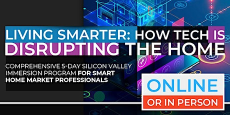 Living Smarter: How Tech Is Disrupting The Home | April Program |  Online Option Available Now! tickets