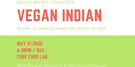 Vegan Indian Hands on Cooking Class tickets