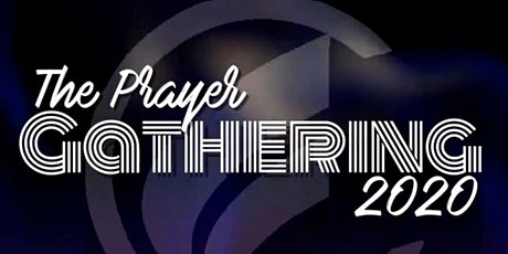 "Prayer Gathering 2020 ""Pray It To Pass"" tickets"