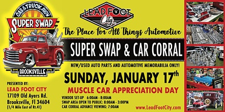 """2021 Lead Foot City - SUPER SWAP - January 17th """"MUSCLE CAR MADNESS"""" tickets"""