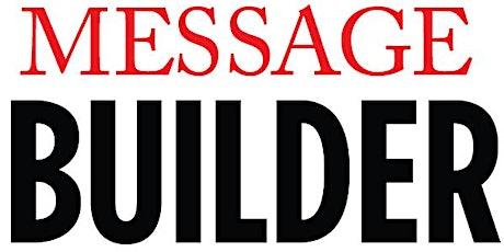 WEBINAR: Message Builder tickets