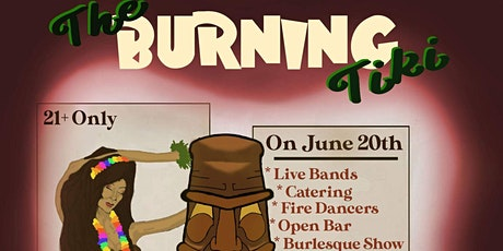The Burning Tiki tickets