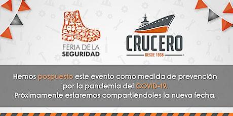 Feria de la Seguridad - Zapatos Crucero boletos