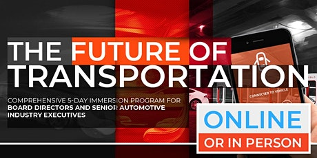 The Future of Transportation | Executive Program | April |  Online Option Available Now! tickets