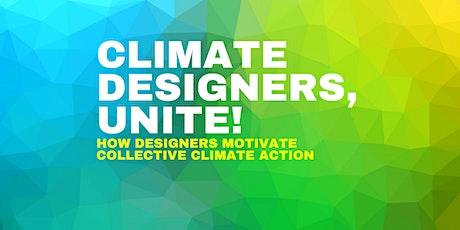 Climate Designers, Unite! tickets