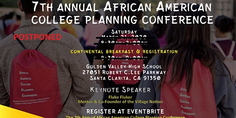 POSTPONED TO A LATER DATE:The 7th Annual African American College Planning Conference  tickets