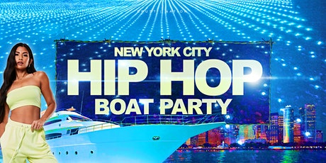 The #1 HIP HOP & R&B Boat Party NYC Yacht Cruise: Friday Night tickets