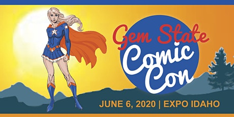 Gem State Comic Con 2020 tickets