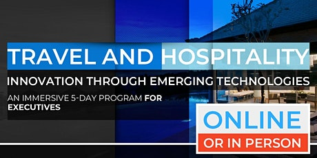 Travel and Hospitality Innovation Through Emerging Technologies | April |  Online Option Available Now! tickets