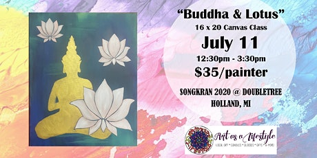 Buddha & Lotus Canvas Paint Class - Songkran 2020 tickets