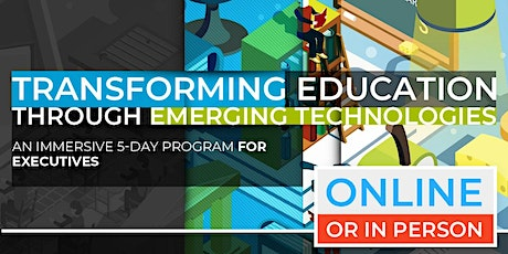 Transforming Education Through Emerging Technologies | April |  Online Option Available Now! tickets