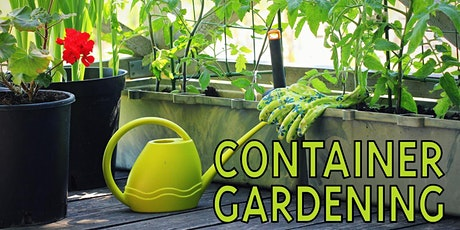 Container Gardening Workshop tickets