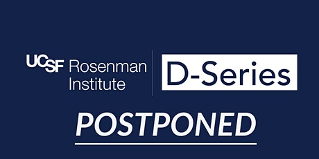 """*POSTPONED* Rosenman D-Series: Dan Brounstein, Saluda Medical. """"The Path of a Healthtech Product, from Concept to Sales"""" tickets"""