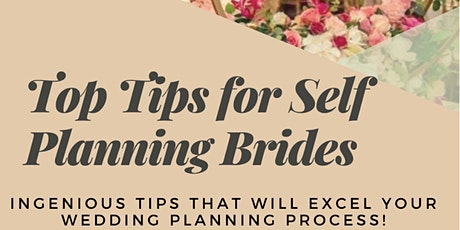 Top Tips for Self Planning Brides | Bride to be | Wedding Planning tickets
