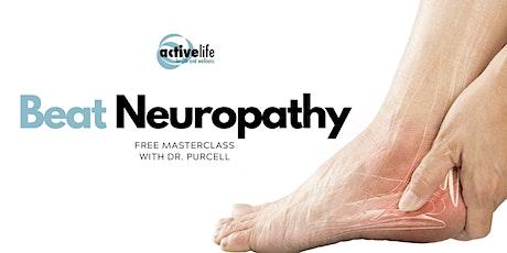 Reverse Neuropathy Naturally | Free MasterClass Active Life tickets