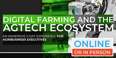 Digital Farming and AgTech Ecosystem | July Program |   tickets