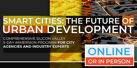 Smart Cities: The Future Of Urban Development | July Program |  Online Option Available Now! tickets