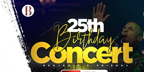 Benjamin's 25th Birthday Concert  tickets