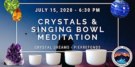 Crystals & Singing Bowl Meditation tickets