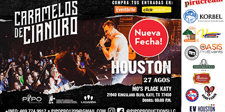 CARAMELOS DE CIANURO - HOUSTON TX tickets