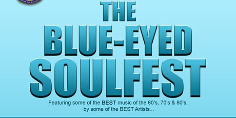 The Blue-Eyed Soul Fest tickets
