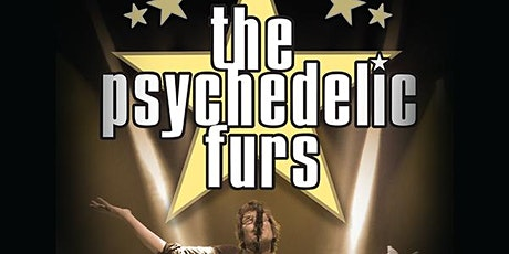 The Psychedelic Furs - RESCHEDULED DATE (4/30 TICKETS WILL BE HONORED) tickets