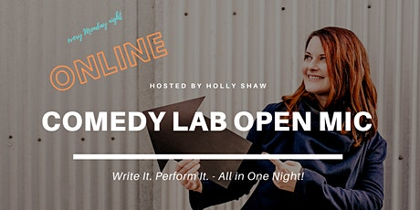 Comedy Lab Open Mic (ONLINE!)  tickets