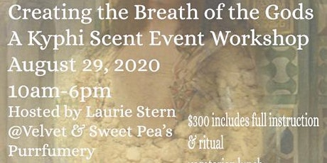 Creating the Breath of the Gods ~ A Kyphi Scent Event Workshop tickets
