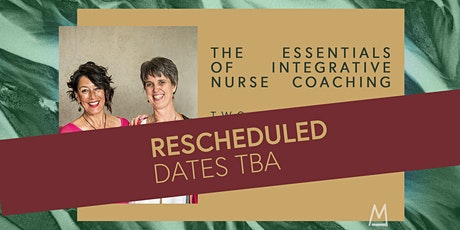 The Essentials Of Integrative Nurse Coaching - Waikato tickets