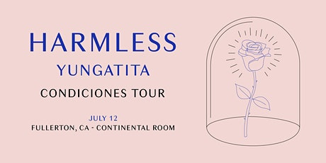 Harmless w/ Yungatita tickets
