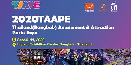 2020 Thailand (Bangkok) Amusement & Attraction Parks Expo (TAAPE 2020) tickets