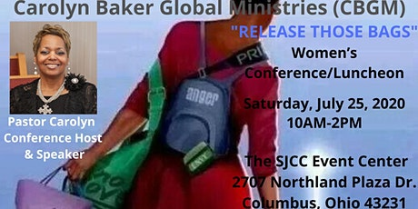 """CBGM """"RELEASE THOSE BAGS"""" 2020 WOMEN'S CONFERENCE & LUNCHEON~COLUMBUS, OHIO tickets"""