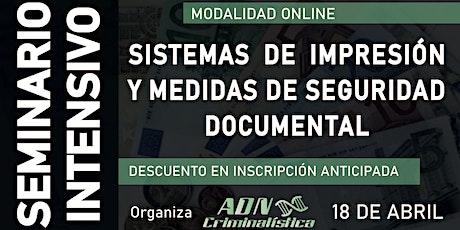 Seminario online de sistemas de impresión y medidas de seguridad documental entradas