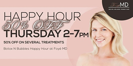 Botox N Bubbles Thursday Happy Hour- 50% OFF tickets
