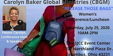 """Copy of CBGM """"RELEASE THOSE BAGS"""" 2020 WOMEN'S CONFERENCE & LUNCHEON~COLUMBUS, OHIO tickets"""