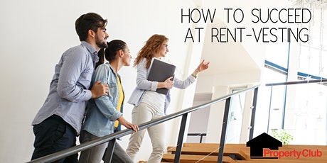 ONLINE WORKSHOP | How to Succeed at Rent-Vesting tickets