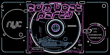 NYC #1 Dance Music Boat Party in Manhattan: Saturday Night Celebration tickets