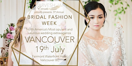 BRIDAL FASHION WEEK CANADA, Vancouver 2020 tickets